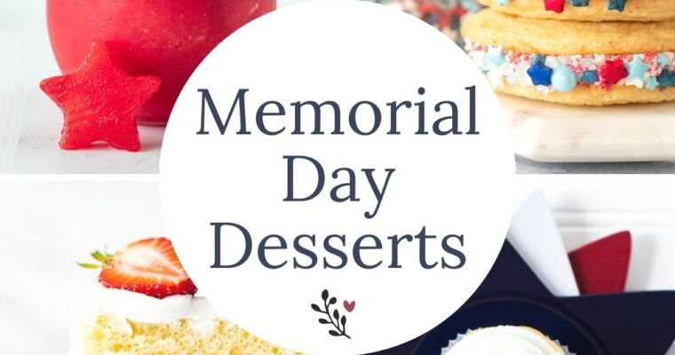 Memorial Day Dessert Recipes – Recipe Roundup