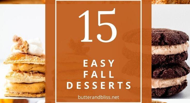 15 Easy Fall Dessert Ideas