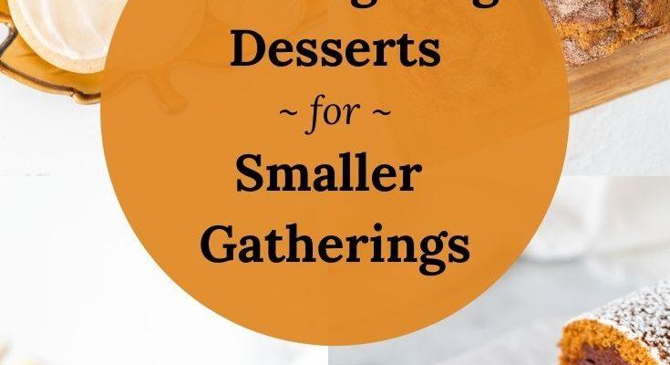 Thanksgiving Desserts for Smaller Gatherings